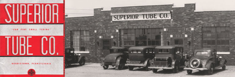 Superior Tube Company founded near Philadelphia, Pennsylvania in 1934.
