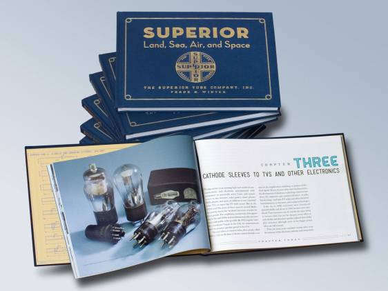Superior – Land, Sea, Air, and Space - Superior Tube published a book about its long history of tube making expertise.