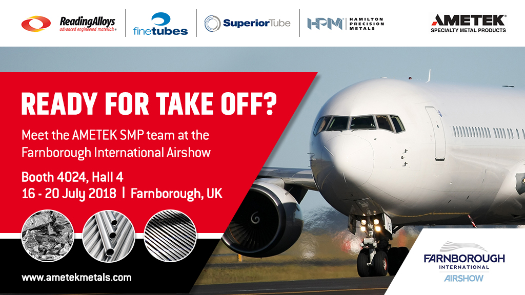 Superior Tube to display tube, strip and powder products at Farnborough Airshow 2018