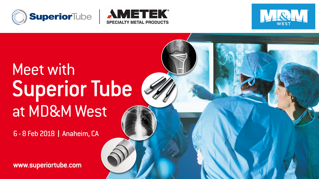 Medical tubing experts Superior Tube at MD&M West 2018.